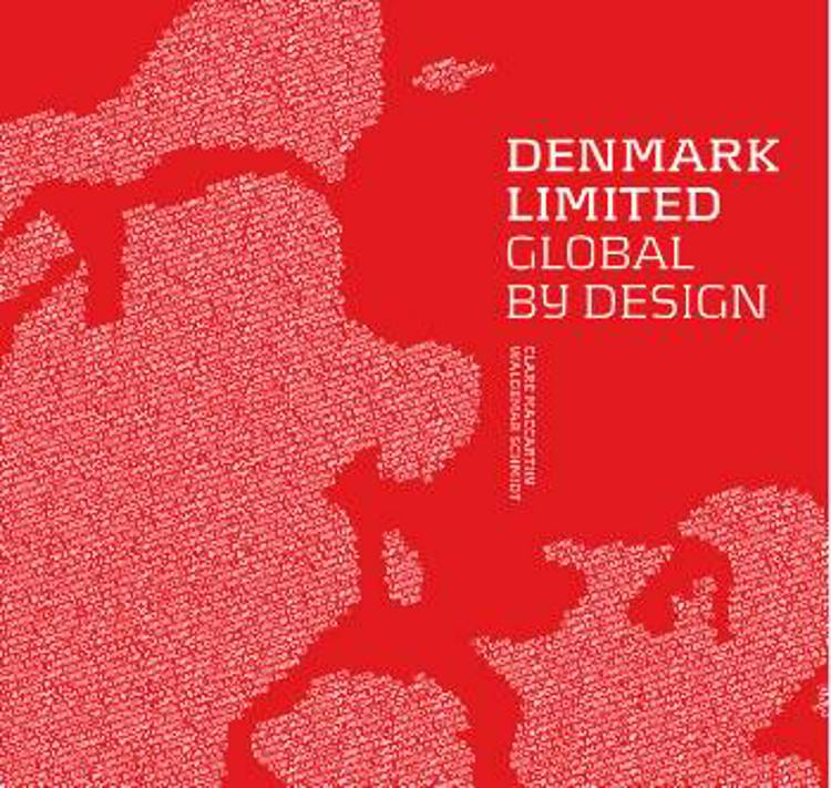 Denmark limited - global by design af Waldemar Schmidt og Clare MacCarthy