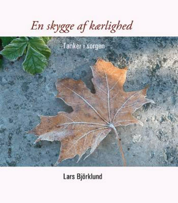 En skygge af kærlighed af Lars Björklund
