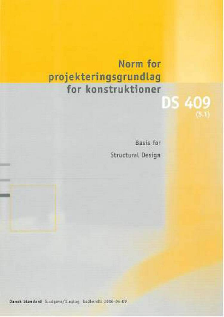 DS 409 Norm for projekteringsgrundlag for konstruktioner