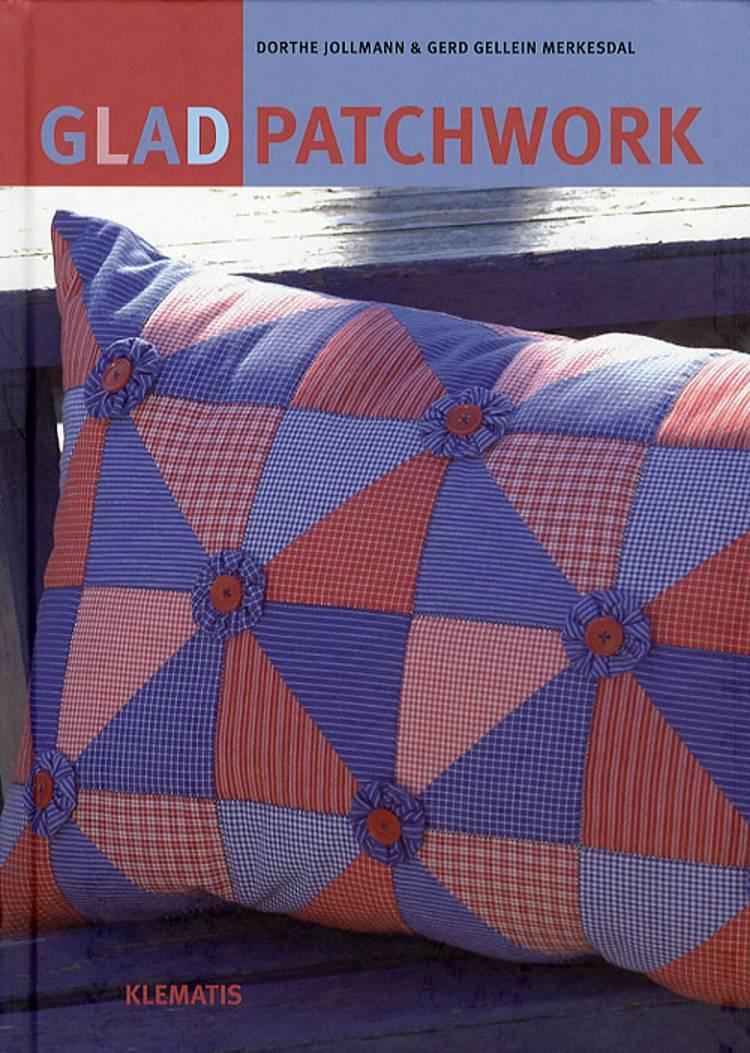 Glad patchwork af Dorthe Jollmann og Gerd Gellein Merkesdal