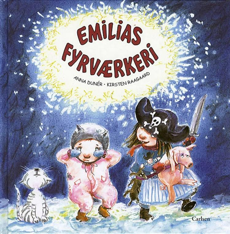 Emilias fyrværkeri af Anna Dunér