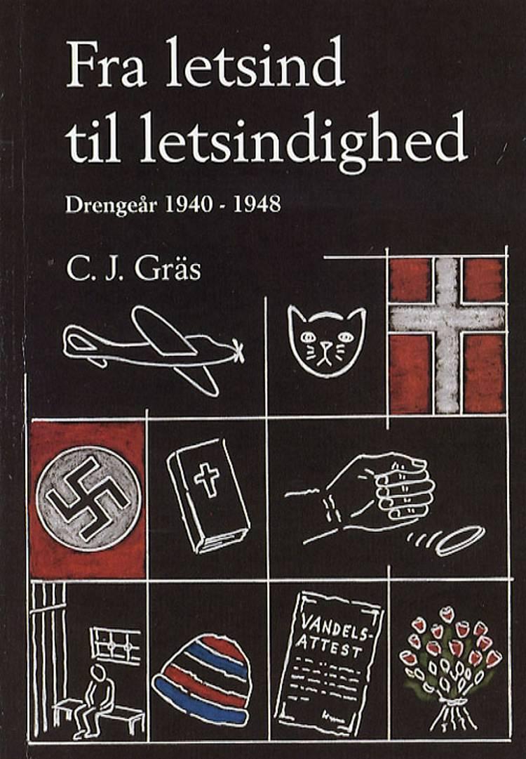 Fra letsind til letsindighed af Carl Johan Gräs og C. J. Gräs