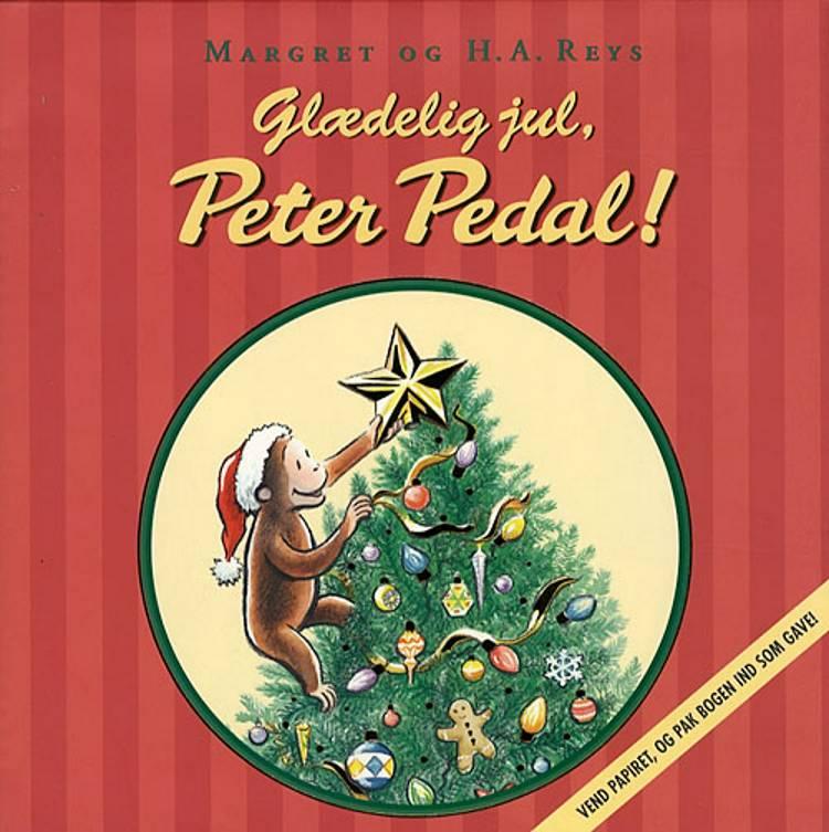 Margret og H.A. Reys Glædelig jul, Peter Pedal! af Cathy Hapka