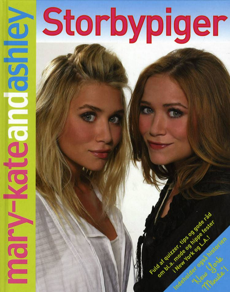 Storbypiger af Mary-Kate Olsen og Ashley Olsen
