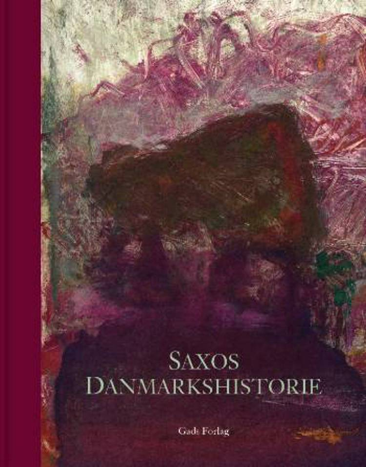 Saxos Danmarks historie af Saxo og Saxo Grammaticus