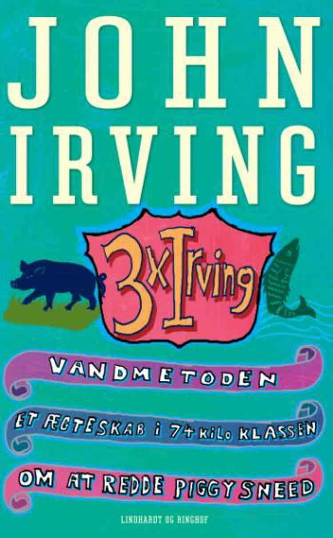 3 x Irving af John Irving