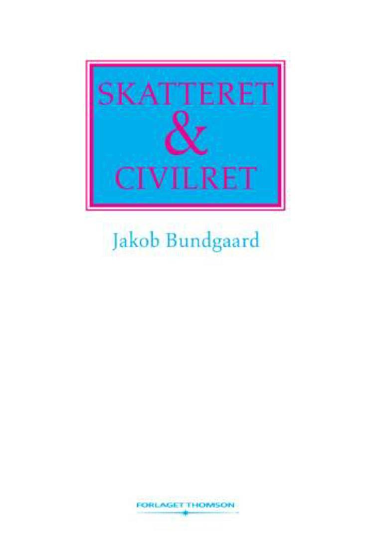 Skatteret & civilret af Jakob Bundgaard