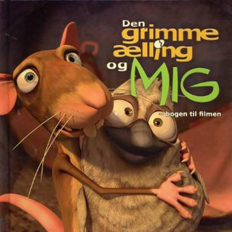 Den grimme ælling og mig - bogen til filmen af Hanna Lützen