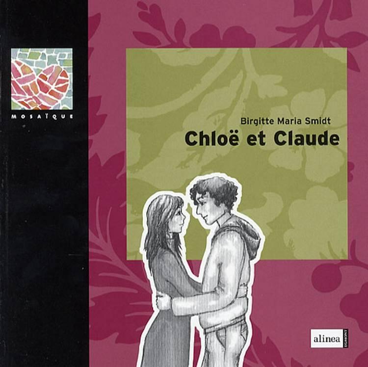 Chloë et Claude af Birgitte Maria Smidt