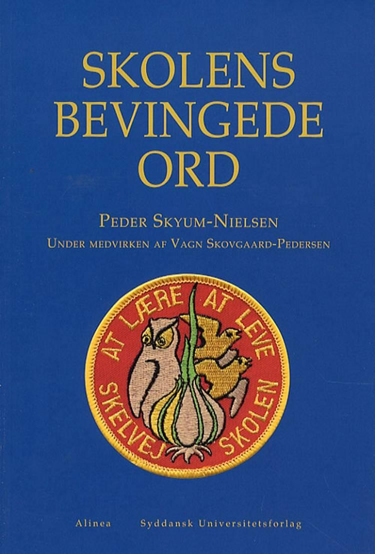 Skolens bevingede ord af Peder Skyum-Nielsen og Peder Skyum Nielsen