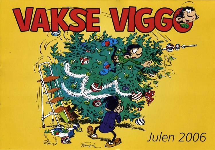 Vakse Viggo 2006