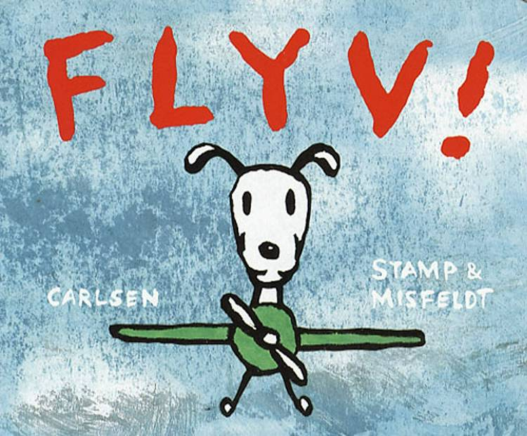 Flyv! af Jørgen Stamp og Anne Misfeldt