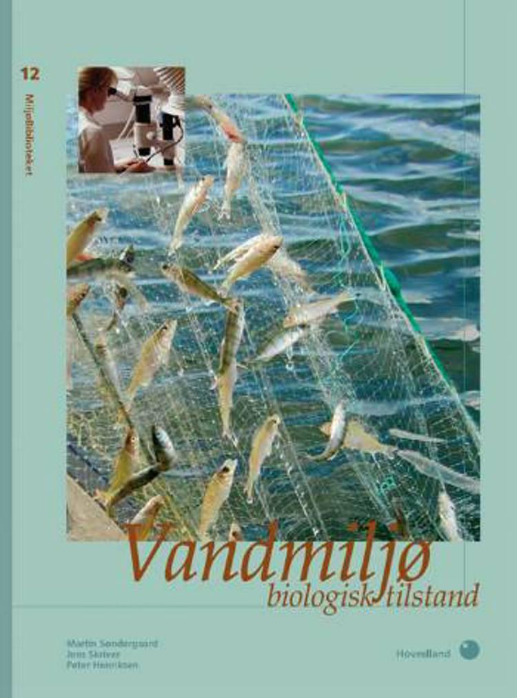 Vandmiljø - biologisk tilstand af Martin Søndergaard