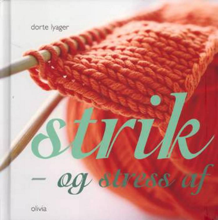 Strik - og stress af af Dorte Lyager