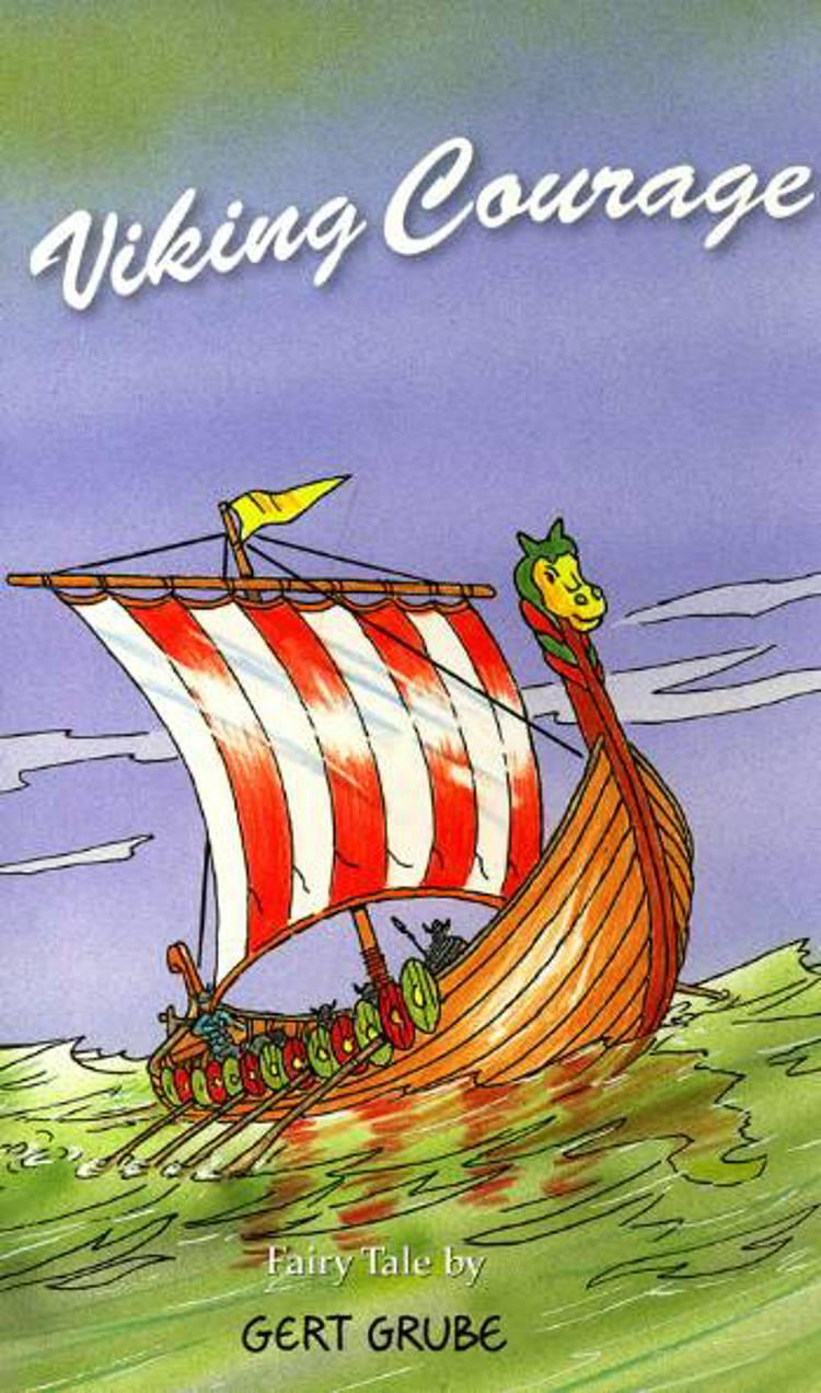 Viking Courage af Gert Grube