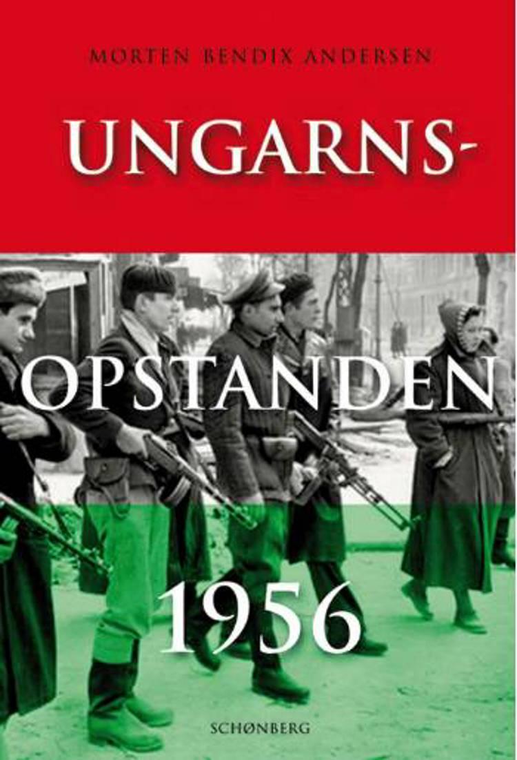 Ungarnsopstanden 1956 af Morten Bendix Andersen