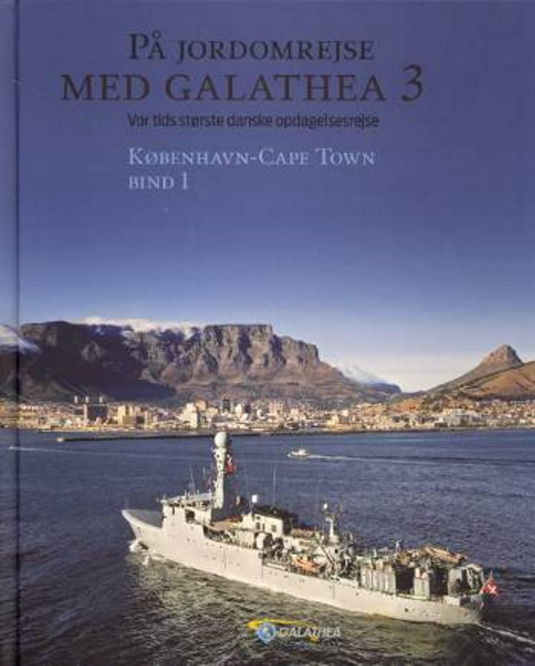 På jordomrejse med Galathea 3 af Søren Flott, Puk Damsgård Andersen, Sanne Gram og Jørgen Ullerup