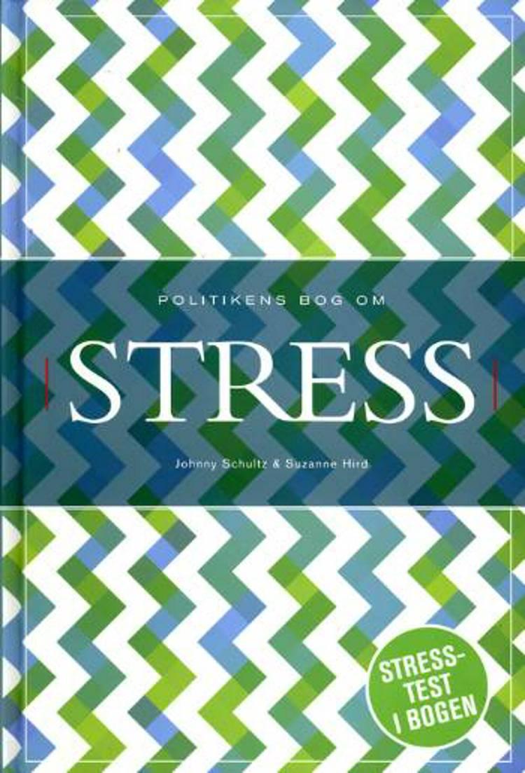 Politikens bog om stress af Suzanne Hird og Johnny Schultz