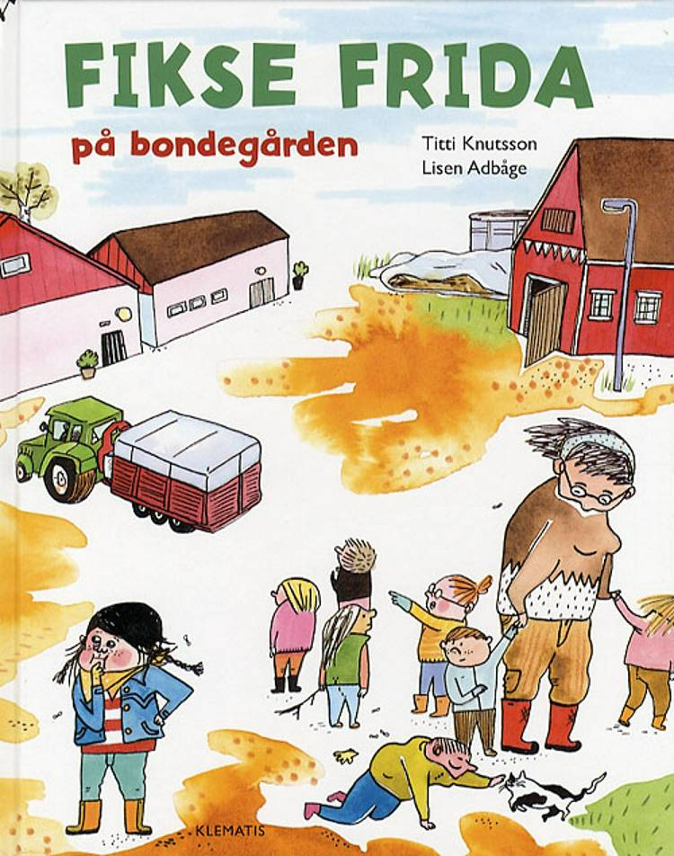 Fikse Frida på bondegården af Titti Knutsson