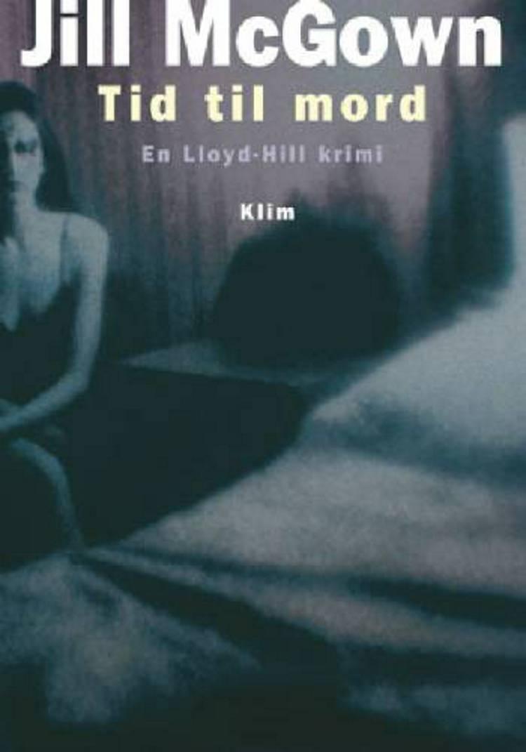 Tid til mord af Jill McGown