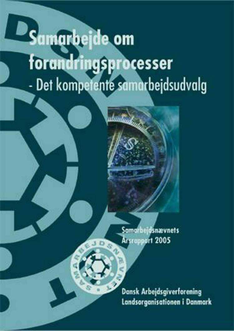 Samarbejdsnævnets Årsrapport 2005 af Samarbejdsnævnet DA/LO