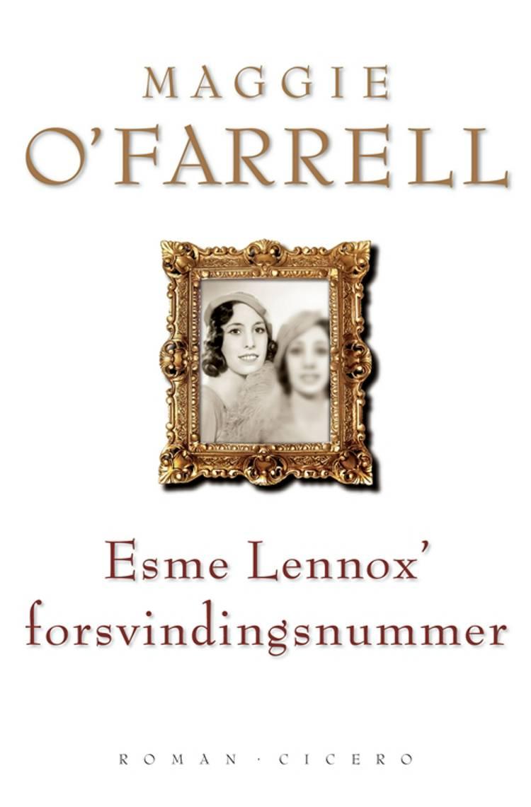 Esme Lennox´ forsvindingsnummer af Maggie O'Farrell