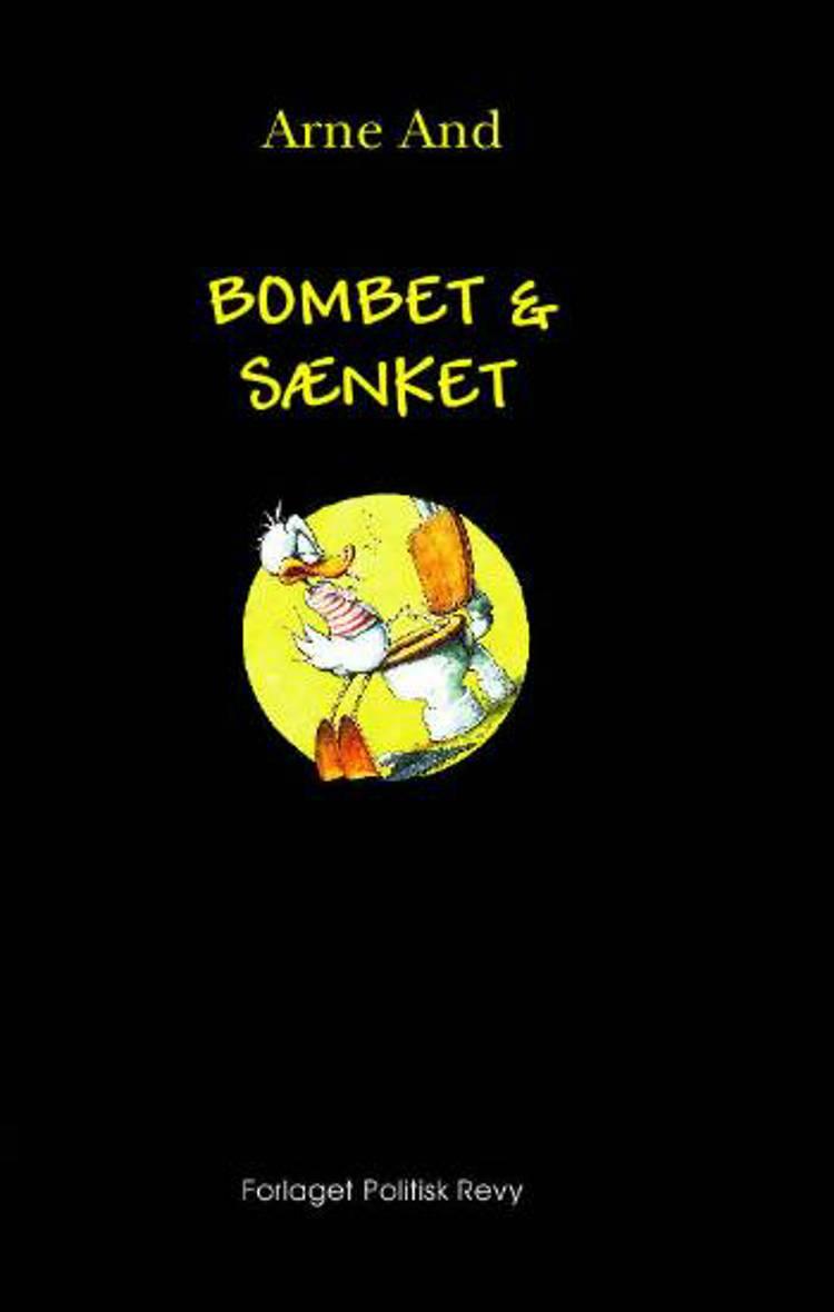 Bombet & sænket af Arne And