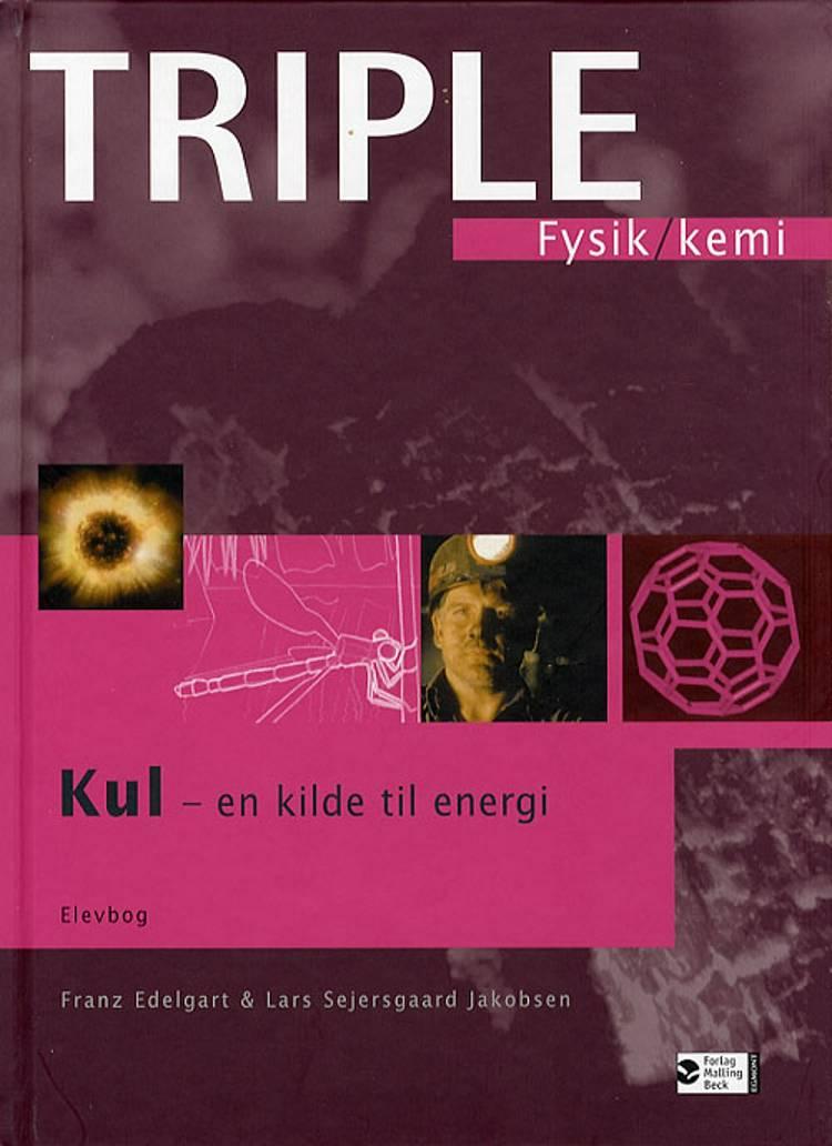 Kul - en kilde til energi af Franz Edelgart og Lars Sejersgaard Jakobsen