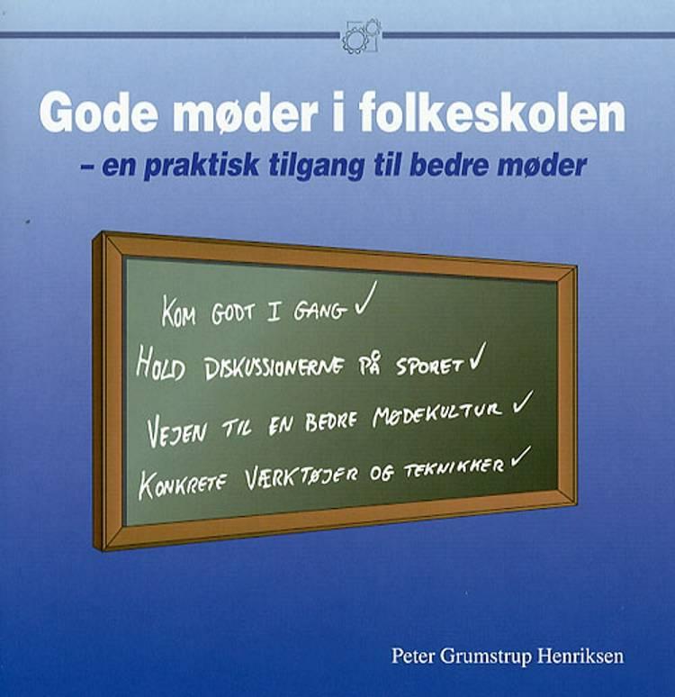 Gode møder i folkeskolen af Peter Grumstrup Henriksen