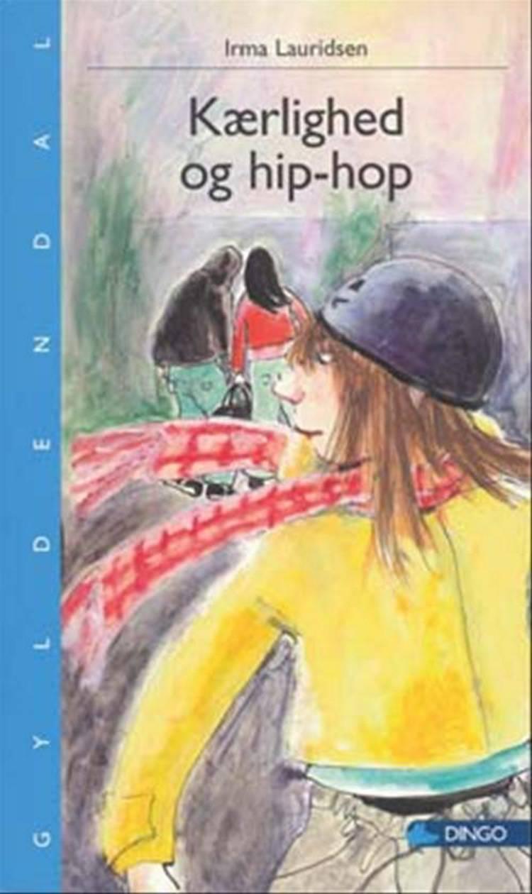 Kærlighed og Hip-Hop af Irma Lauridsen