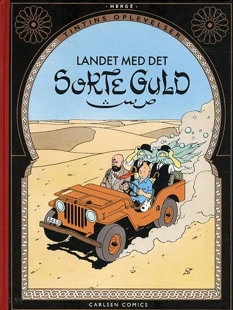 Landet med det sorte guld af Hergé