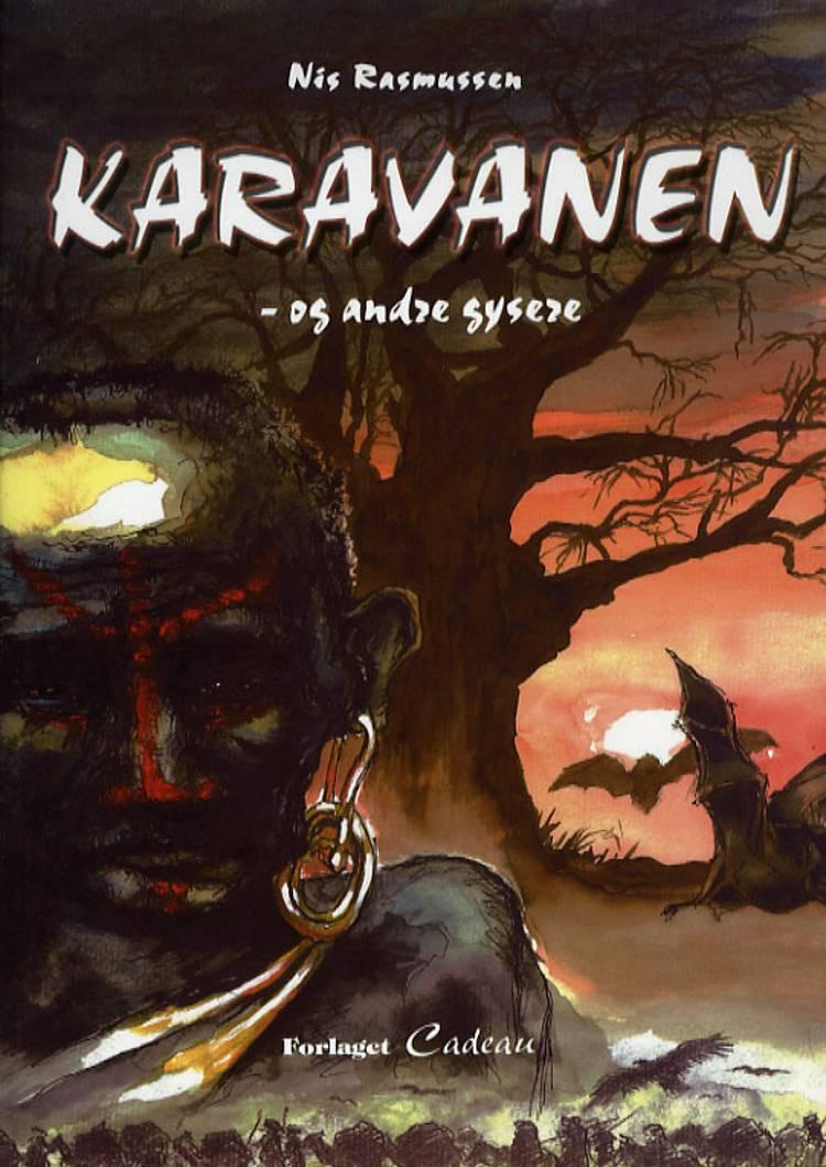 Karavanen - og andre gysere af Nis Rasmussen