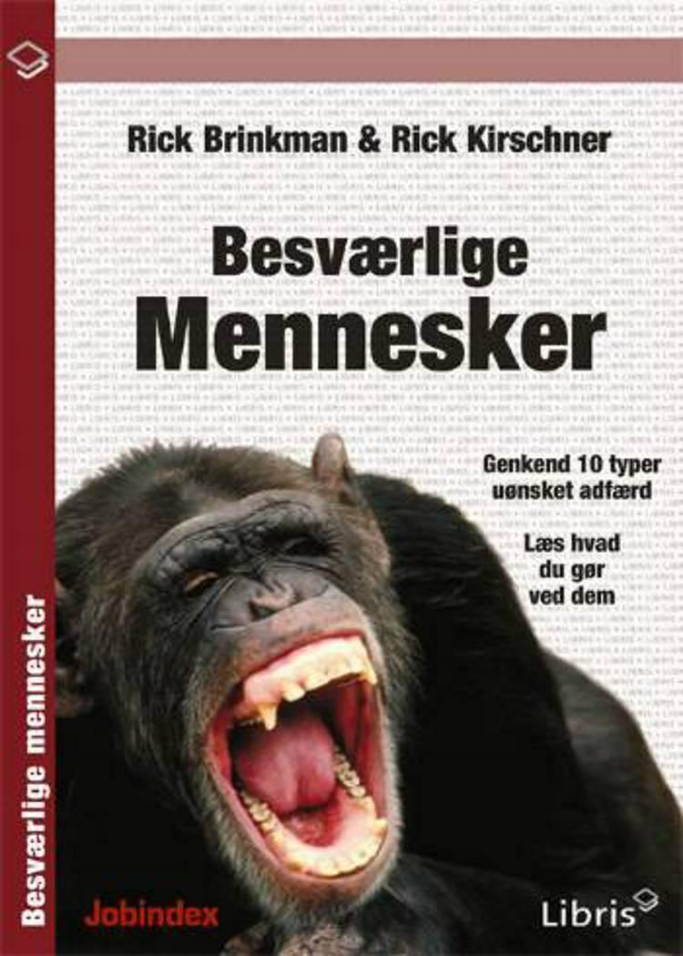 Besværlige mennesker af Rick Brinkman og Rick Kirschner