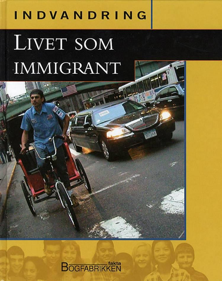 Livet som immigrant af Iris Teichmann