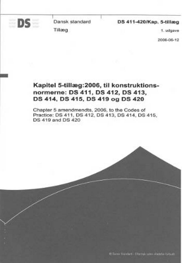 DS 411-420/Kap. 5-tillæg: 2006. Kapitel 5-tillæg til konstruktionsnormerne