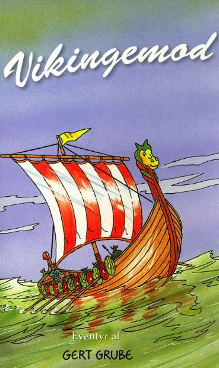 Vikingemod af Gert Grube