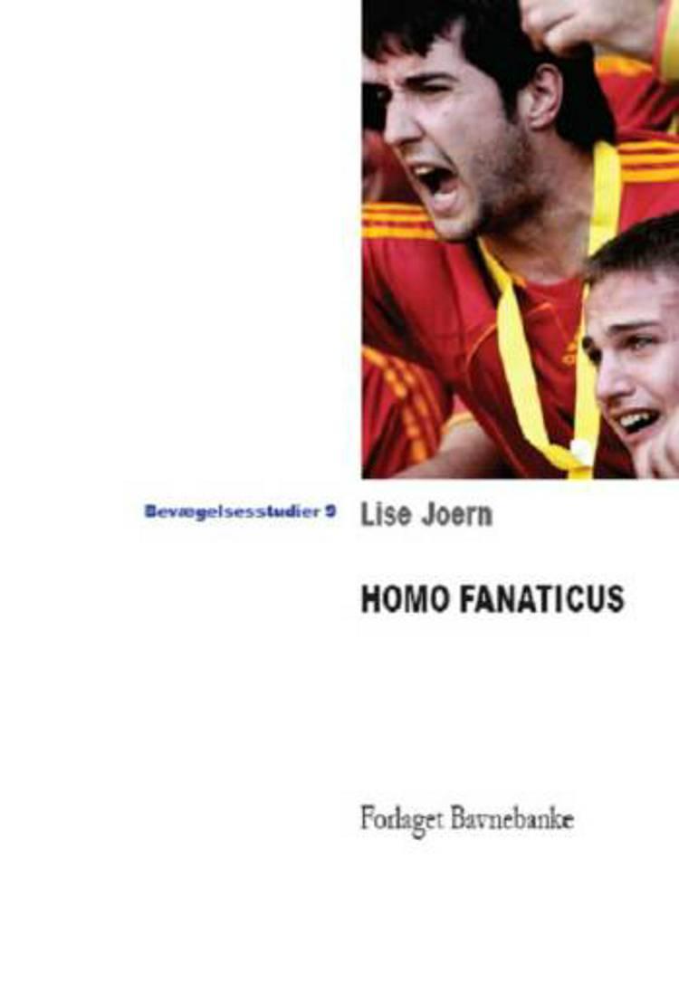 Homo fanaticus af Lise Joern