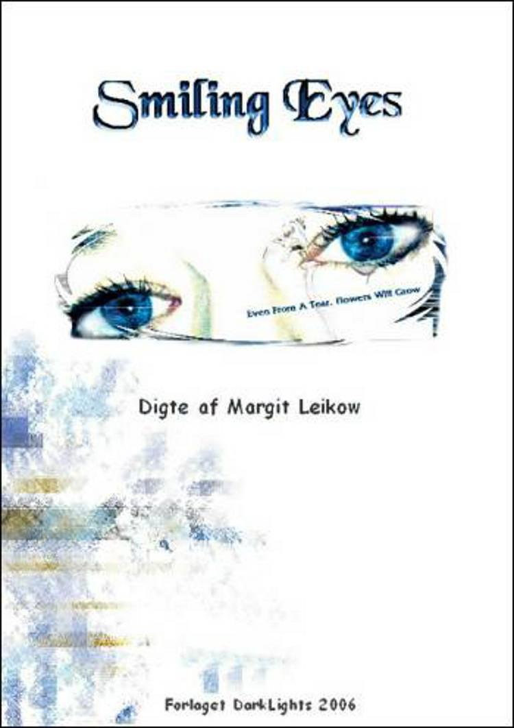 Smiling eyes af Margit Leikow