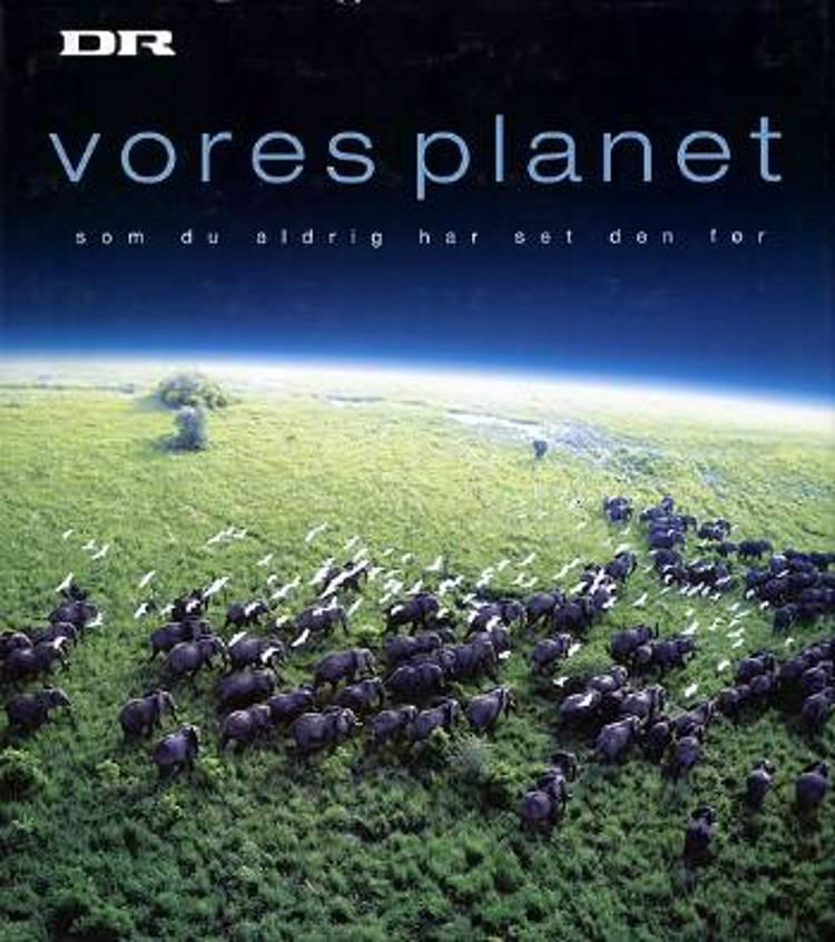 Vores Planet af Alastair Fothergill og Vanessa Berlowitz