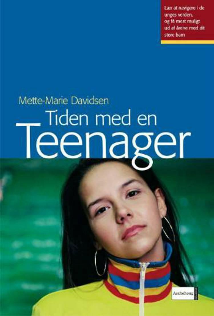 Tiden med en teenager af Mette-Marie Davidsen