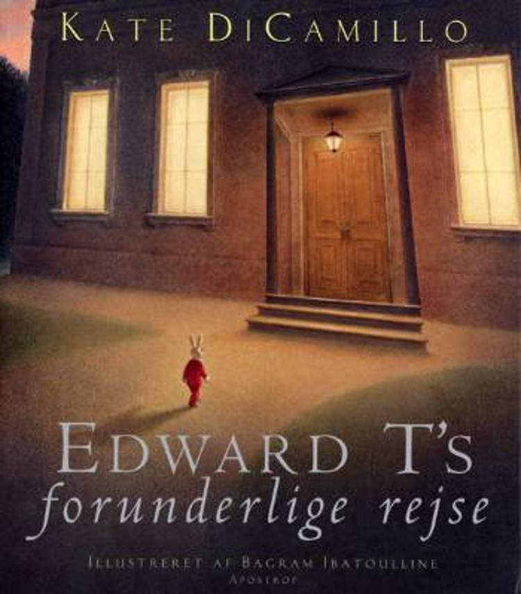 Edward T´s forunderlige rejse af Kate Dicamillo