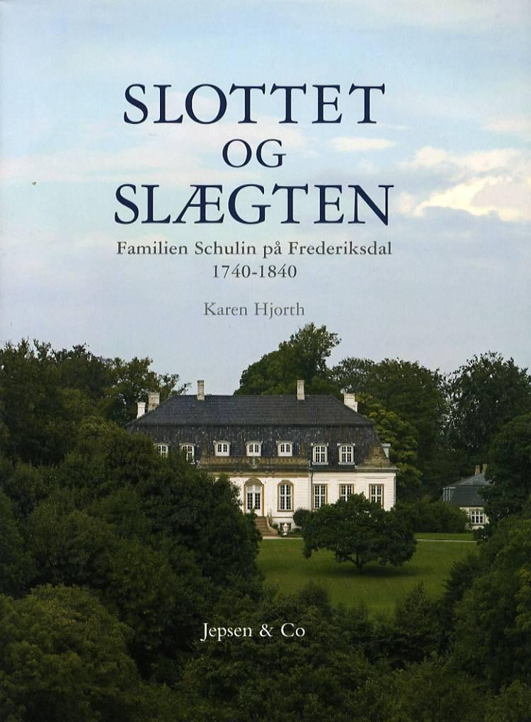 Slottet og slægten af Karen Hjorth