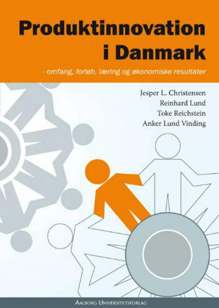 Produktinnovation i Danmark af Jesper L. Christensen