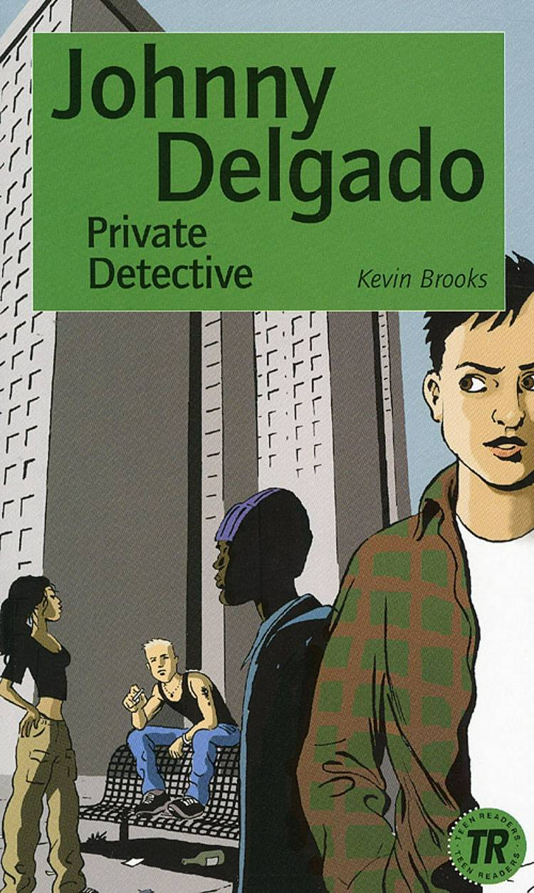 Johnny Delgado: private detective af Kevin Brooks