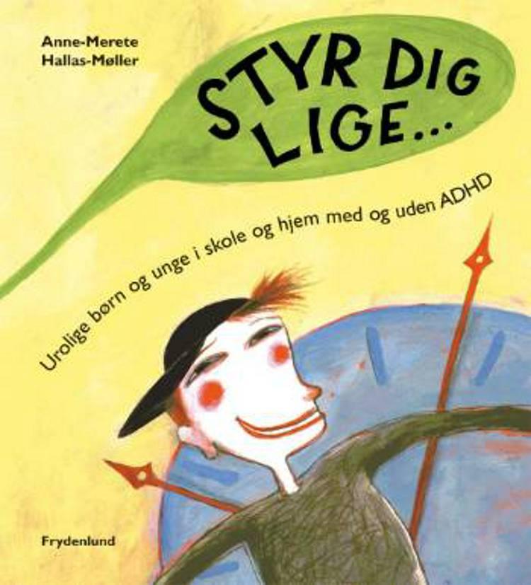 Styr dig lige af Anne-Merete Hallas-Møller