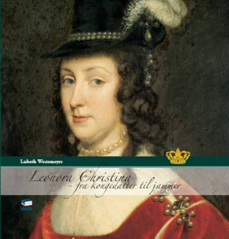 Leonora Christina af Lisbeth Weitemeyer