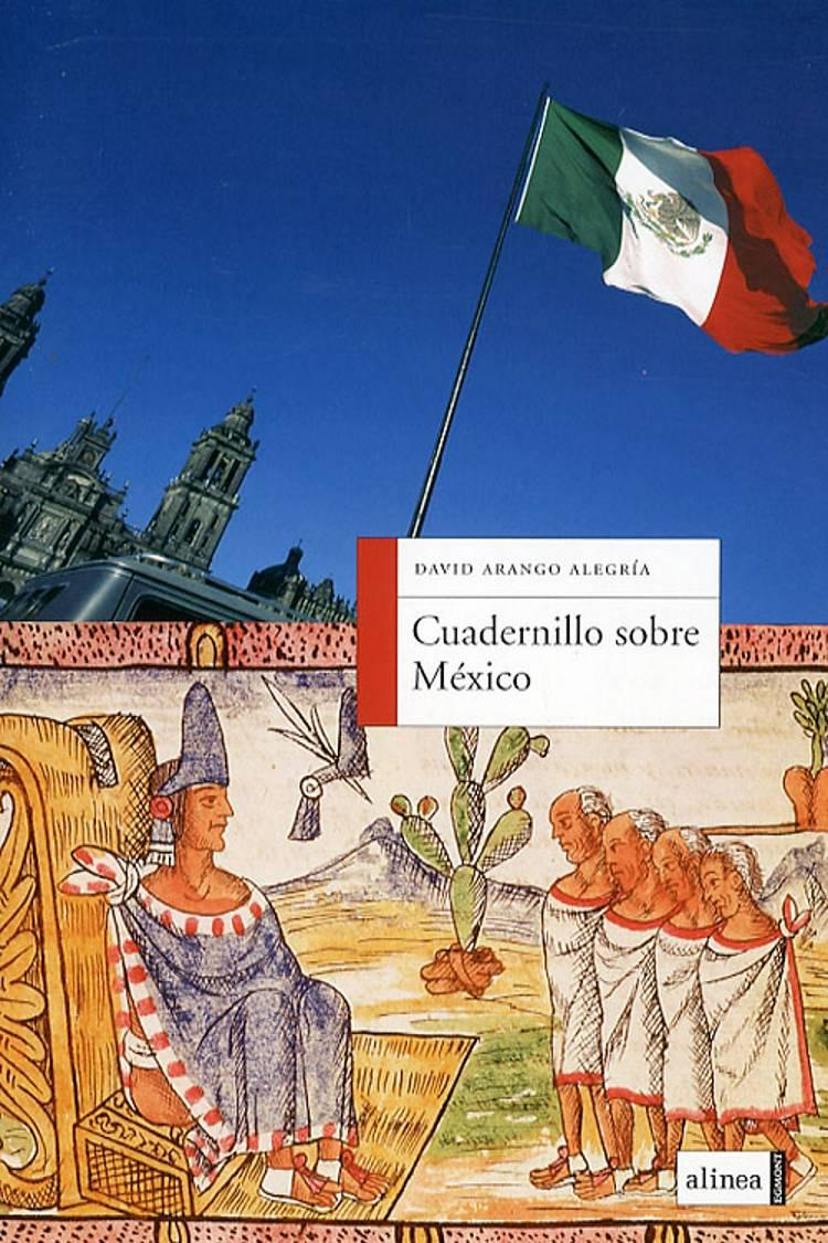 Cuadernillo sobre México af David Arango Alegría