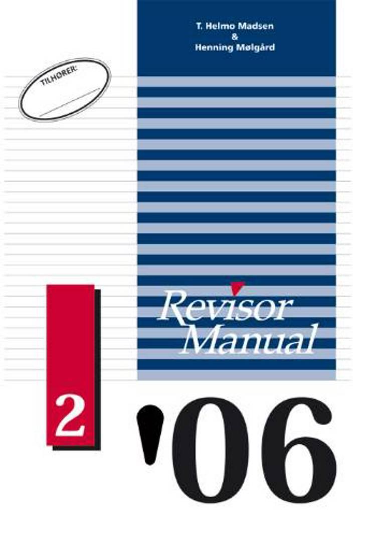 Revisor manual 2006/2 af Henning Mølgård og T. Helmo Madsen