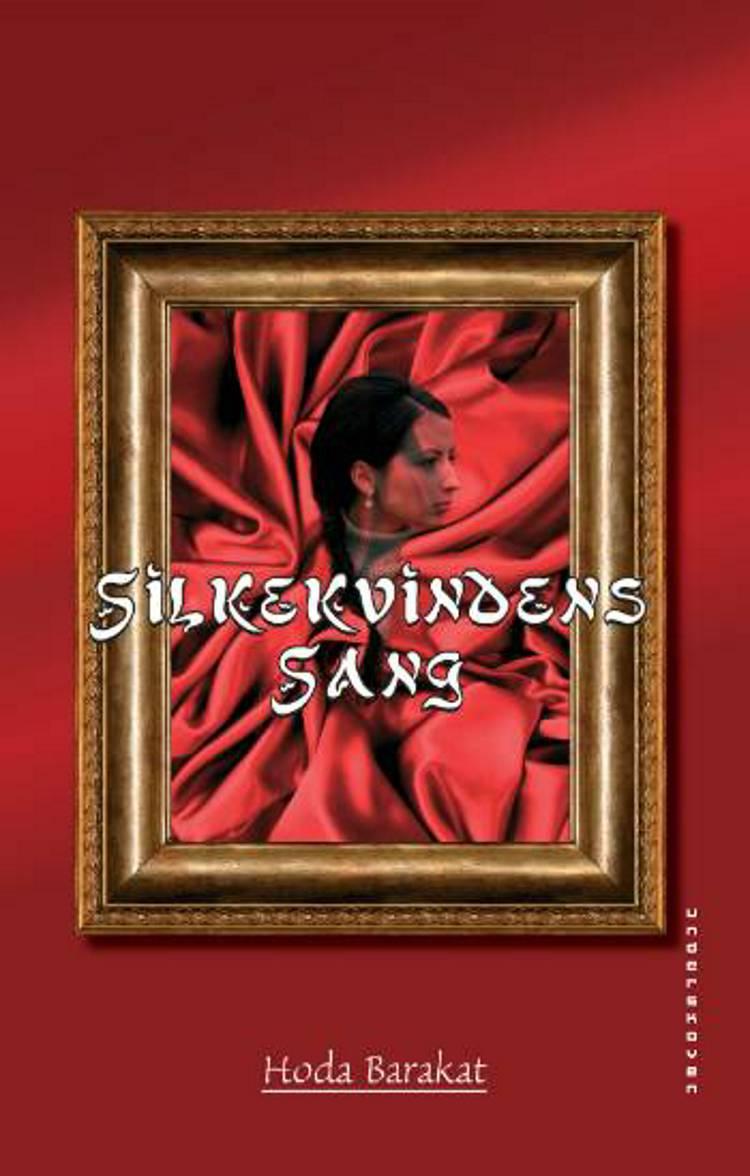 Silkekvindens Sang af Hoda Barakat