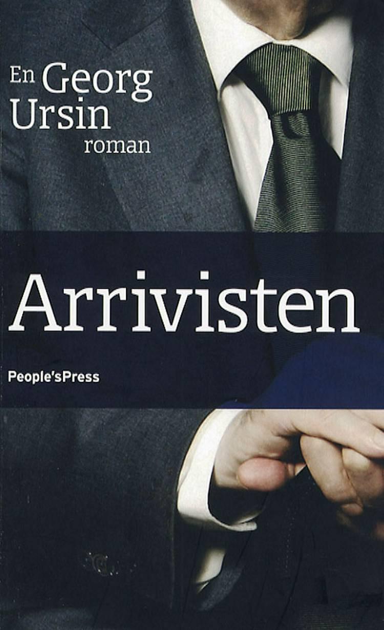 Arrivisten af Georg Ursin